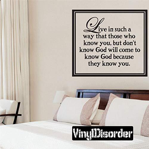 Leef op een zodanige manier dat degenen die u kennen, maar niet weten god zal komen - Vinyl muursticker - muurcitaten - Vinyl Sticker - C021LiveiniiET gemakkelijk aan te brengen en verwijderbaar