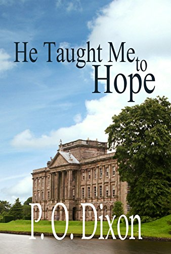 Book: He Taught Me To Hope by P. O. Dixon