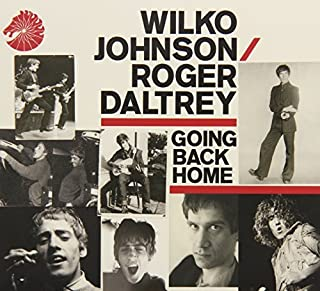 Going Back Home by WILKO / DALTREY,ROGER JOHNSON