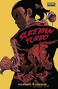 Sukeban Turbo par Sylvain Runberg