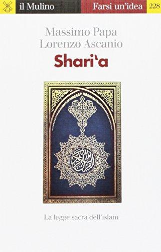 Shari'a. La legge sacra dell'Islam