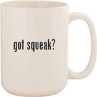 got squeak? - White 15oz Ceramic Coffee Mug Cup