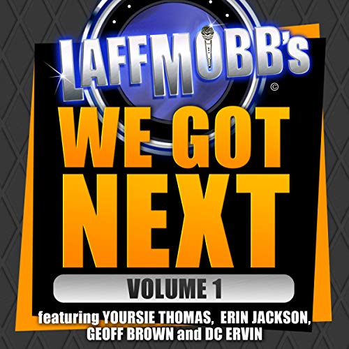 Laffmobb's We Got Next, Vol. 1 Titelbild