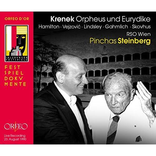Ernst Krenek: Orpheus Und Eurydike