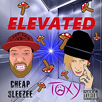 Elevated (feat. Cheap Sleezee)