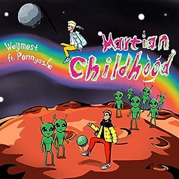 Martian Childhood