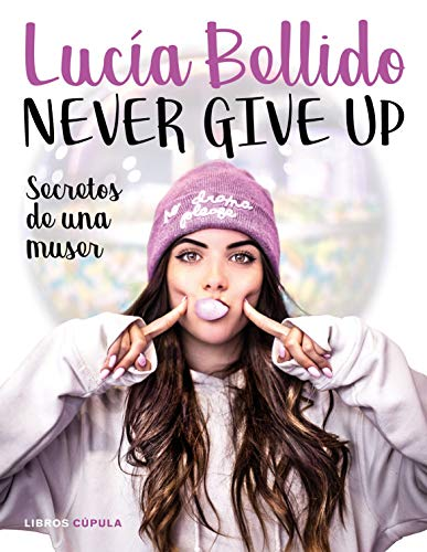 Never give up: Secretos de una muser (Moda)