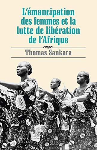La emancipiĝo de virinoj kaj la liberiga lukto de Afriko