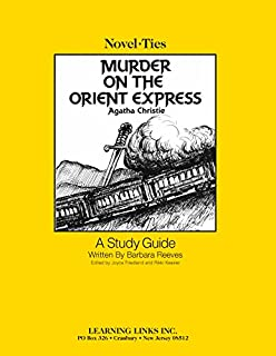 Murder on the Orient Express: Novel-Ties Study Guide