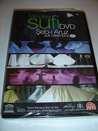 Mevlevi Sufi: Seb-i Aruz / Sufi Ceremony / 800th World Mevlana Year on the Anniversary of Mevlana's Birth [DVD Region 2 PAL]