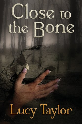 Book: Close to the Bone by Lucy Taylor