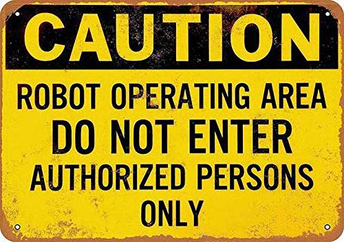 Caution Robot Operating Cartel de chapa retro Cartel de metal Placa de la vendimia Cartel de chapa de metal Decoración de pared para el hogar Cocina Garaje Bar Pub Regalo 30 X 20 CM