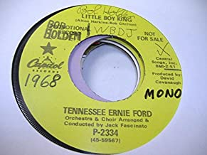 TENNESSEE ERNIE FORD 45 RPM Little Boy King / Bring A Torch, Jeanette, Isabella