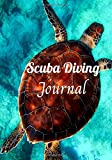 Scuba Diving Journal: Follow your practice | For all levels | Perfect for Scuba Diving | Gift Idea |...