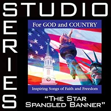 The Star-Spangled Banner [Studio Series Performance Track]