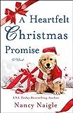 A Heartfelt Christmas Promise: A Novel