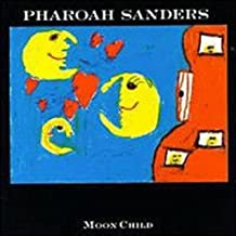 Moonchild by PHAROAH SANDERS QUARTET