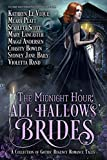The Midnight Hour: All Hallows' Brides: A Gothic Regency Romance Novella collection