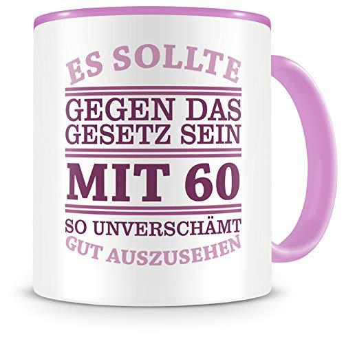 Samunshi® Mit 60 so gut aussehen Geburtstags Tasse Beruf Geschenk Kaffeetasse Teetasse Kaffeepott Kaffeebecher Becher 60 Jahre 300ml rosa/rosa