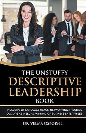 The Unstuffy Descriptive Leadership Book