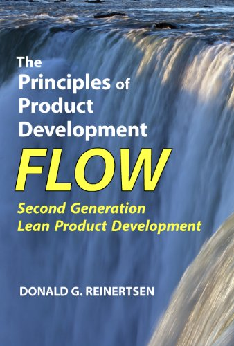 The Principles of Product Development Flow: Second Generation Lean Product...