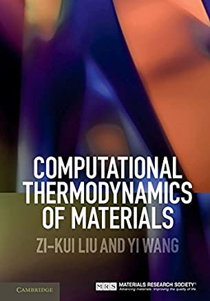 Computational Thermodynamics of Materials (English Edition)