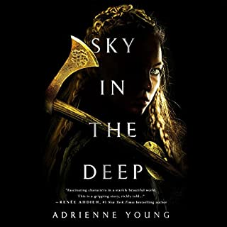 Sky in the Deep                   By:                                                                                                                                 Adrienne Young                               Narrated by:                                                                                                                                 Khristine Hvam                      Length: 8 hrs and 40 mins     478 ratings     Overall 4.5