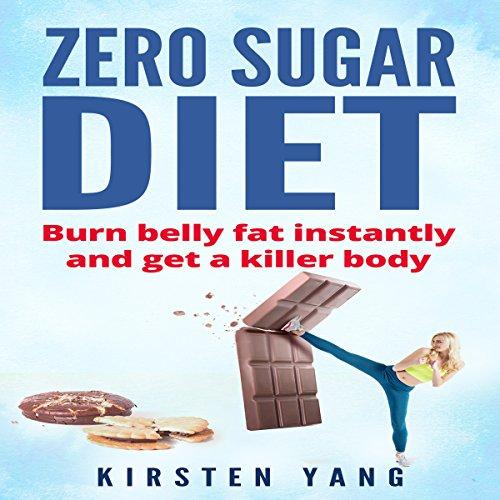 Zero Sugar Diet audiobook cover art