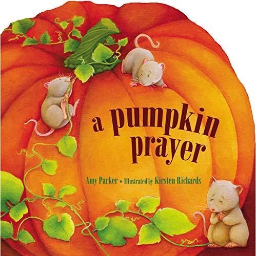 A Pumpkin Prayer (Time to Pray)
