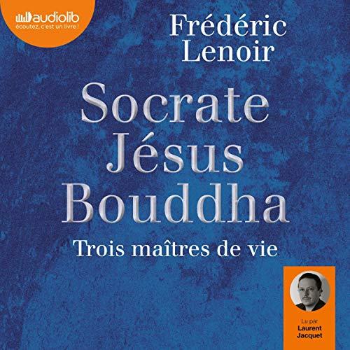 Socrate, Jésus, Bouddha cover art