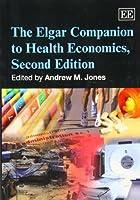 The Elgar Companion to Health Economics