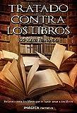 Tratado contra los libros (Imágica Narrativa)