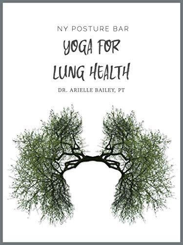 Yoga for Lung Health (NY Posture Bar) (English Edition)