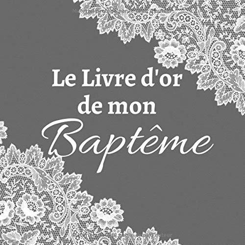Baptême: Livre d'or baptême fille et garçon- 100 pages - idée cadeau pour bébé et parents de...