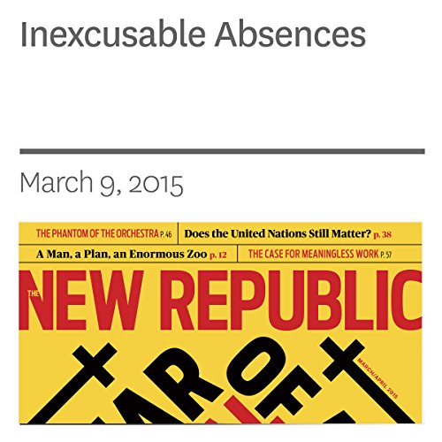 Inexcusable Absences                   By:                                                                                                                                 Dana Goldstein                               Narrated by:                                                                                                                                 C. James Moore                      Length: 26 mins     Not rated yet     Overall 0.0