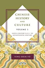 Chinese History and Culture: Sixth Century B.C.E. to Seventeenth Century (Masters of Chinese Studies)