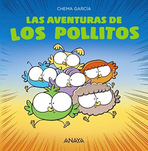 Las aventuras de los pollitos (PRIMEROS LECTORES (1-5 años) - Los pollitos)