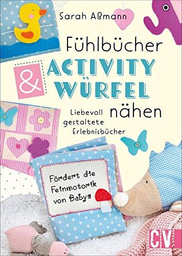 Fühlbücher & Activity-Würfel nähen. Liebevoll gestaltete Erlebnisbücher nähen. Fühlbücher und Fühlwürfel für Babys und Kleinkinder ganz einfach selbemachen. Mit detaillierten Anleitungen und Mustern