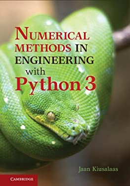 Numerical Methods in Engineering with Python 3 (Cambridge Companion to Baseball)