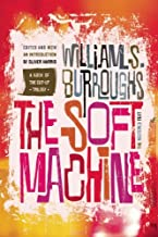 The Soft Machine: The Restored Text (Cut-up Trilogy)