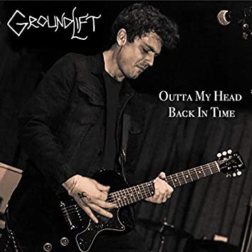 Outta My Head / Back in Time