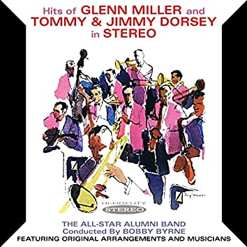 Hits of Glenn Miller and Tommy & Jimmy Dorsey in Stereo