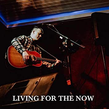 Living for the Now