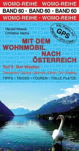 Mit dem Wohnmobil nach Österreich: Teil 2: Der Westen