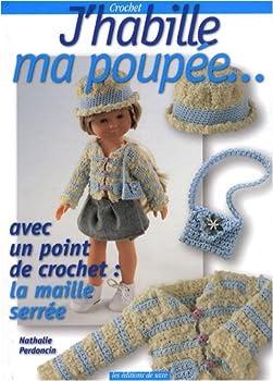 Hardcover J'HABILLE MA POUPEE V.1 (BLEU) [French] Book
