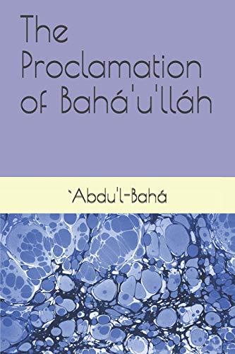 The Proclamation of Bahá'u'lláh