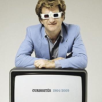 Curiosités 1964/2009