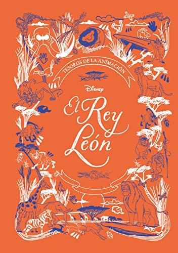 El Rey León. Tesoros de la animación (Disney. El Rey León)