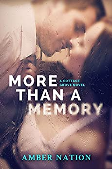 More Than A Memory (Cottage Grove Book 1) by [Amber Nation]