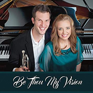Be Thou My Vision (feat. Greg Howlett)